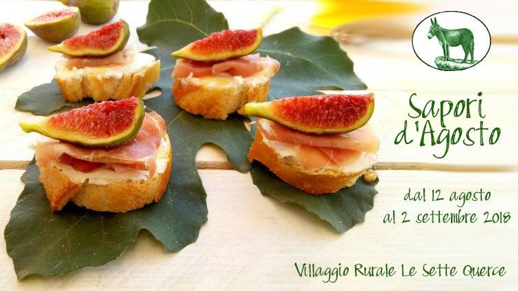 """Sesto Campano: al Villaggio Rurale """"Le Sette Querce"""" fino al 2 settembre si potranno degustare i sapori d'agosto."""
