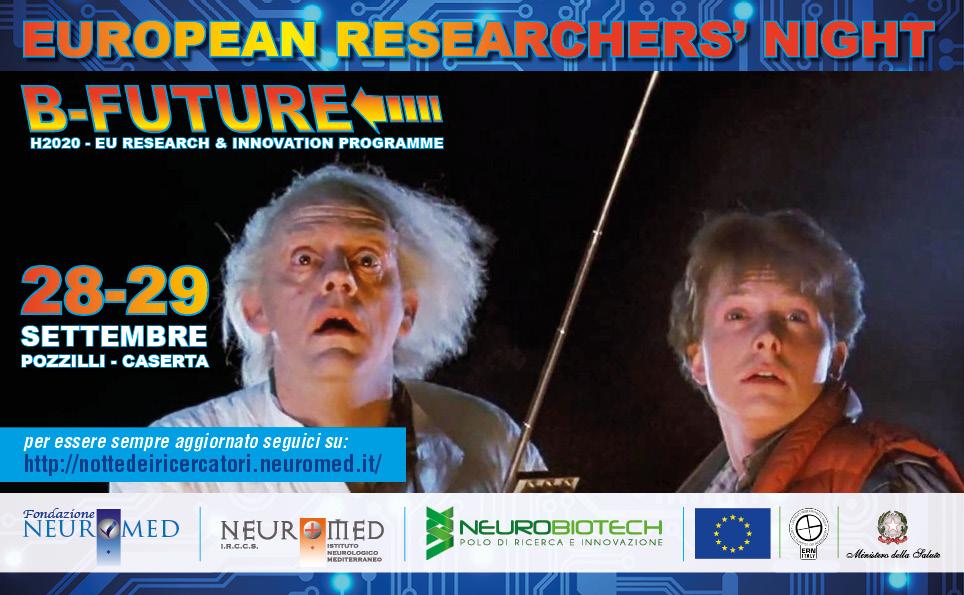 Pozzilli: Notte Europea dei ricercatori, il programma completo dell'evento del 28 settembre. B-Future fa conoscere il passato per scoprire il futuro.