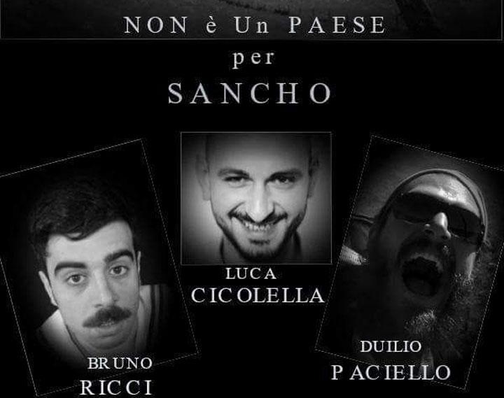 """Isernia: al Proscenio va in atto """"Non è un paese per Sancho"""" della Cre3p Company."""
