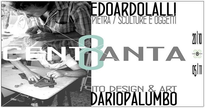 Isernia: allo spazio CENT8ANTA l'esposizione di scultura, design e arte di Edoardo Lalli e Dario Palumbo.