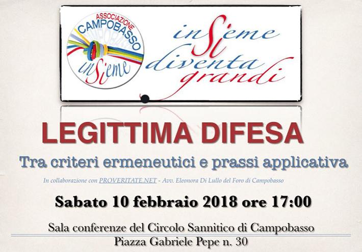 "Campobasso: l'associazione Campobasso Insieme propone l'iniziativa denominata ""Legittima Difesa""."