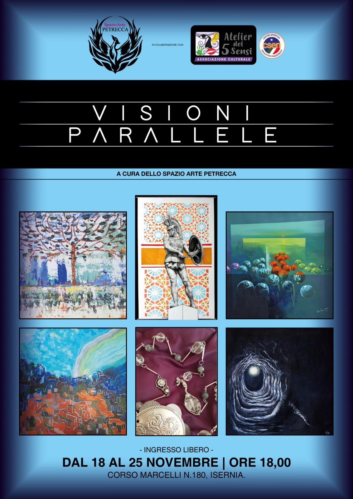 Visioni parallele, allo spazio d'arte Petrecca la collettiva di arte contemporanea dal 18 al 25 novembre.