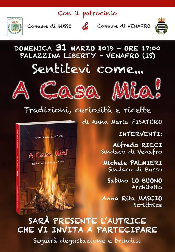 """Venafro: domenica 31 marzo la presentazione del volume """"A Casa Mia"""" di Maria Pisaturo su tradizioni, curiosità e ricette del Molise."""